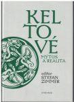 Keltové - mýtus a realita - S. Zimmer