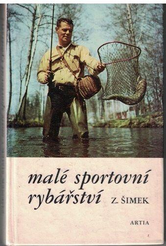 Malé sportovní rybářství - Z. Šimek