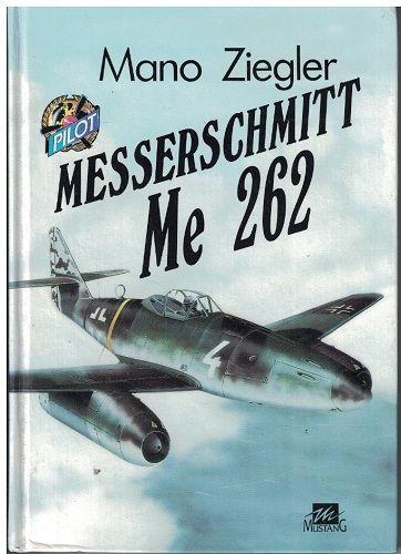 Messerschmitt Me 262 - Mano Ziegler