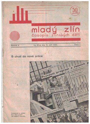 Mladý Zlín 1 až 7a 9/ 1932 - Baťa