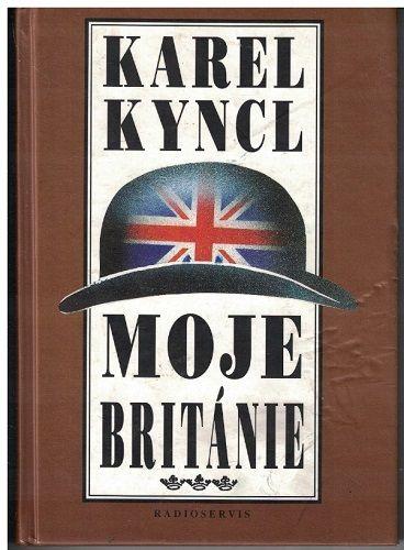 Moje Británie - Karel Kyncl