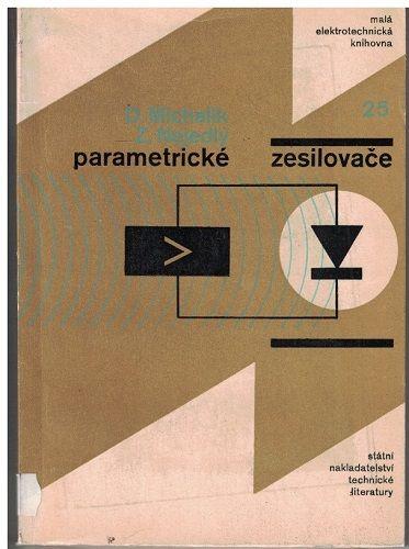 Parametrické zesilovače - Michalík, Nejedlý