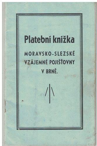 Platební knížka Moravsko-slezské vzájemné pojišťovny Brno