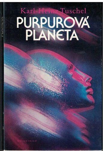 Purpurová planeta - Karl-Heinz Tuschel