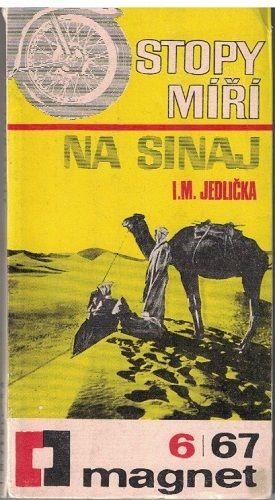 Stopy míří na Sinaj - I. M. Jedlička