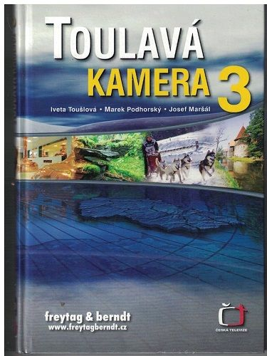 Toulavá kamera 3 - Toušlová, Podhorský