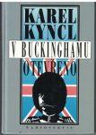 V Buckinghamu otevřeno - Karel Kyncl