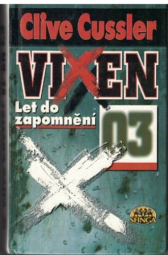 Vixen 03 - let do zapomnění - Clive Cussler