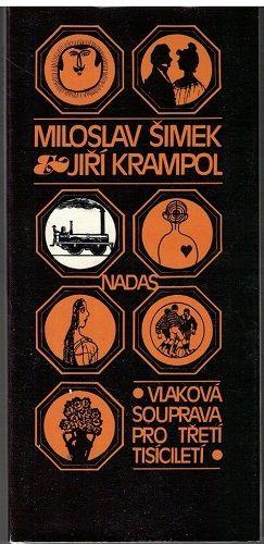 Vlaková souprava pro třetí tisíciletí - M. Šimek, Jiří Krampol