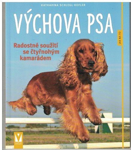 Výchova psa - K. Kofler