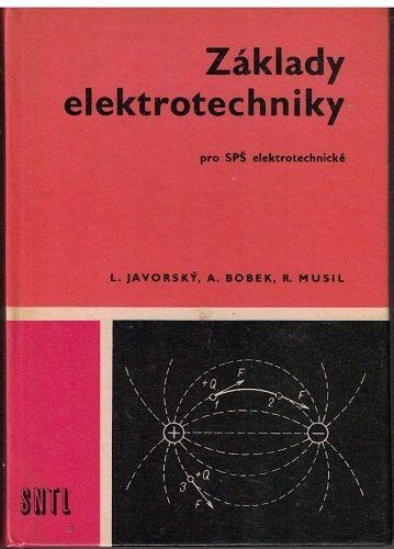 Základy elektrotechniky - Javorský, Bobek