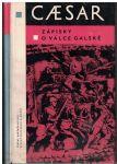 Zápisky o válce galské - G. J. Caesar