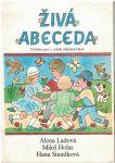 Živá abeceda - Alena Ladová, Holas