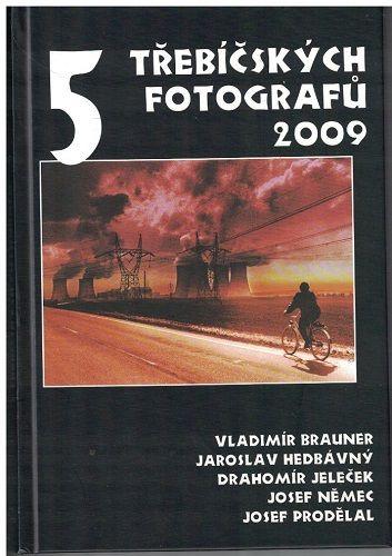 5 třebíčských fotografů 2009