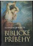 Biblické příběhy - Slavomír Ravik