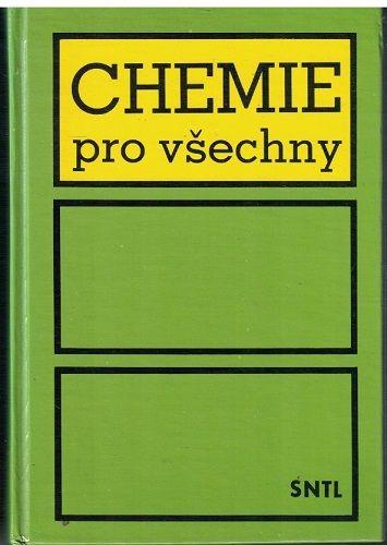 Chemie pro všechny - Z. Večeřa