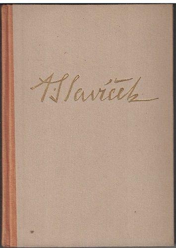 Čtení o Antonínu Slavíčkovi - V. V. Štech