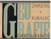Geografie okresu Krnov - Zapletal, Kubalec