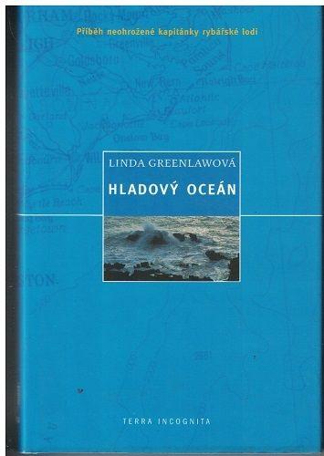 Hladový oceán - Linda Greenlawová
