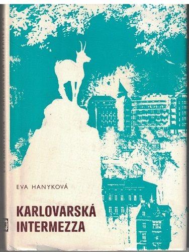 Karlovarská intermezza - Eva Hanyková