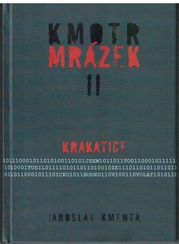 Kmotr Mrázek III -Válka kmotrů - Jaroslav Kmenta