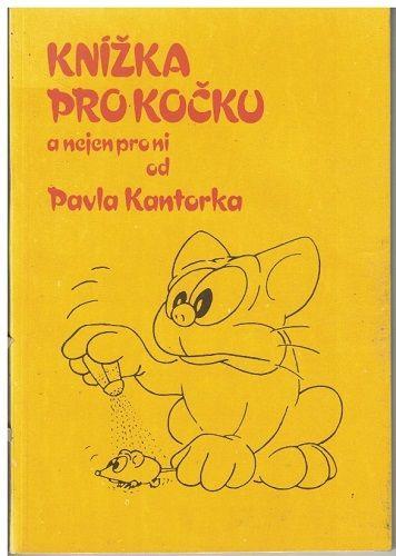 Knížka pro kočku - Pavel Kantorek