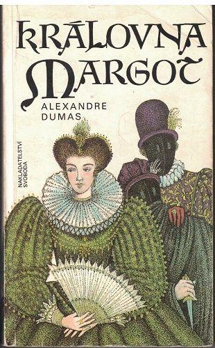Královna Margot - A. Dumas
