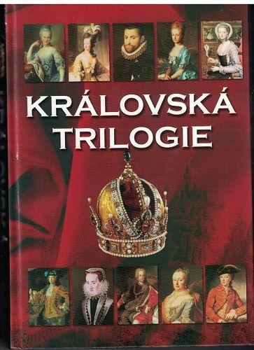 Královská trilogie - Čechura, Hlavačka, Maur