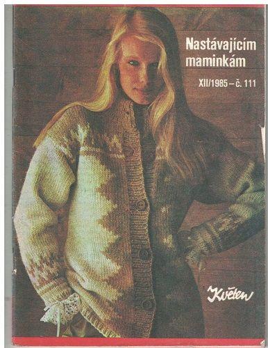 Květen 12/1985 - Nastávajícím maminkám