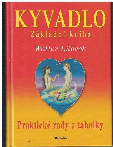 Kyvadlo - základní kniha - Walter Lübeck