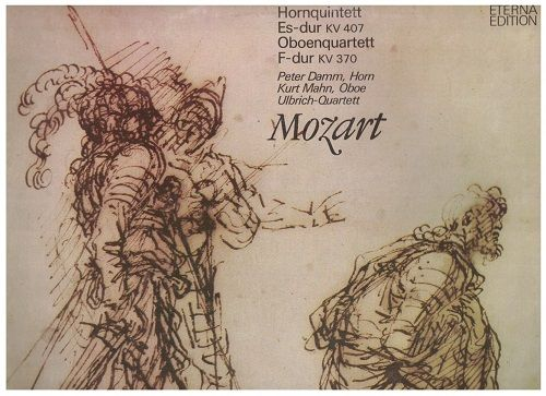 LP Wolfang Amadeus Mozart 1756-1791 - Hornquintett Es-dur a Oboenquartett F-dur