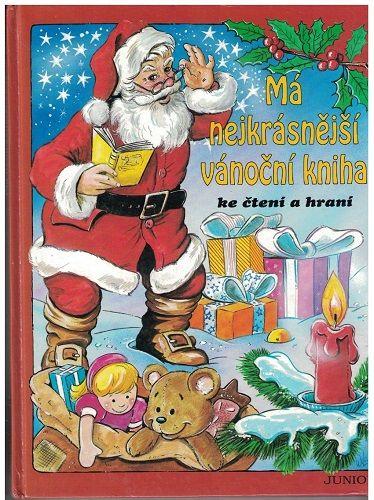 Má nejkrásnější vánoční kniha - ke čtení a ke hraní