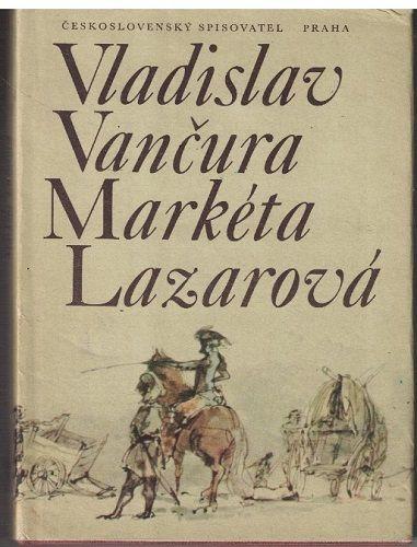 Markéta Lazarová - Vladislav Vančura