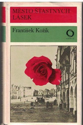 Město šťastných lásek - František Kožík