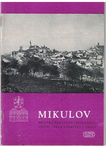Mikulov- zámek, památková rezervace a okolí