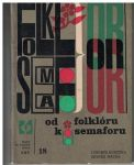 Od folklóru k Semaforu - Lubomír Dorůžka