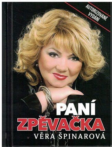 Paní zpěvačka - Věra Špinarová