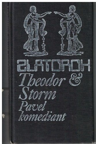 Pavel komediant - Theodor Storm