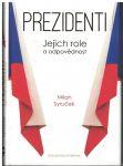 Prezidenti - Milan Syruček
