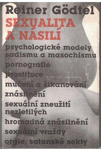 Sexualita a násilí - Reiner Gödtel