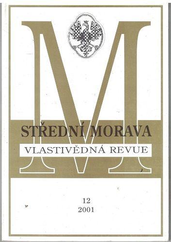 Střední Morava 12/2001 - vlastivědná revue