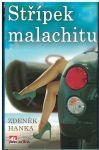 Střípek malachitu - Z. Hanka