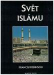 Svět islámu - Francis Robinson