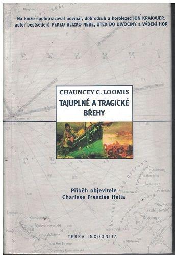 Tajuplné a tragické břehy - Ch. Loomis