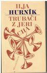 Trubači z Jericha - Ilja Hurník
