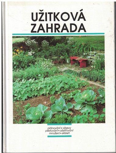 Užitková zahrada - kol. autorů