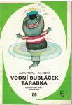 Vodní bubláček Tarabka - Alena Vostrá, Eva Šedivá