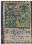 Výlety po Československu - Petr Dejmek