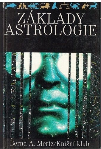 Základy astrologie - B. Mertz
