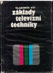 Základy televizní techniky - Vladimír Vít